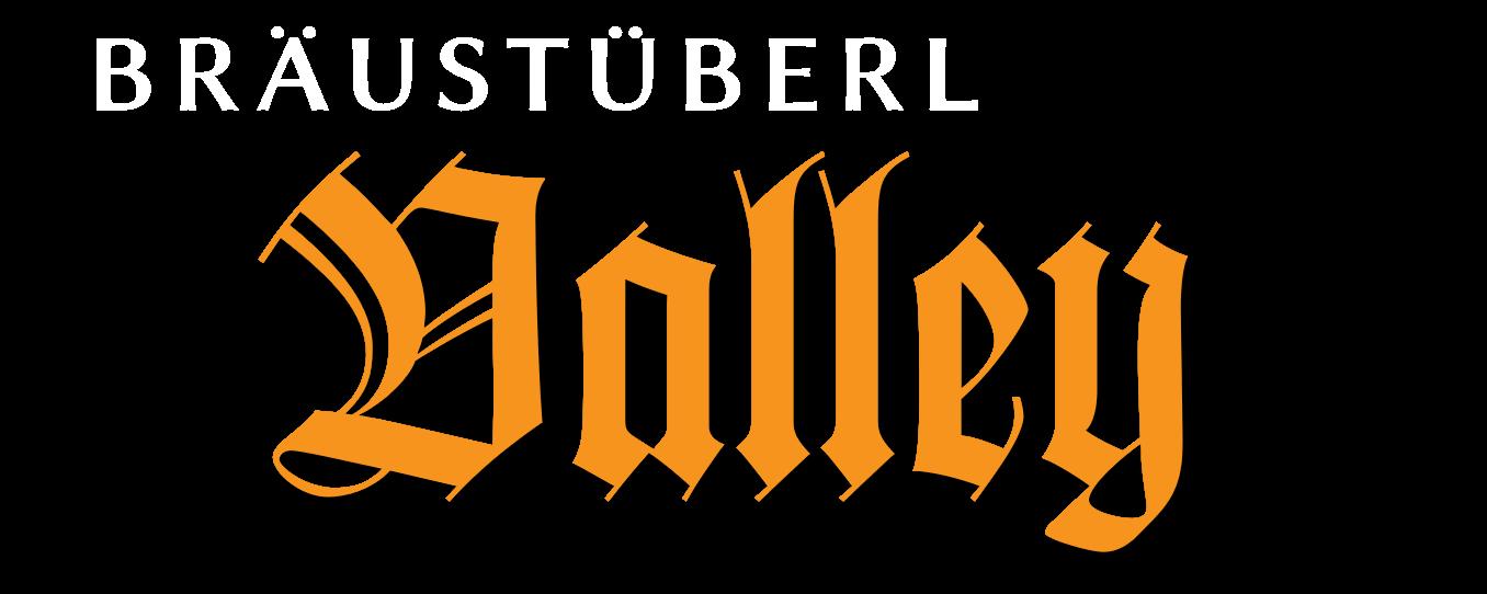 Bräustüberl-Valley
